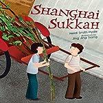 Shanghai Sukkah | Heidi Smith Hyde