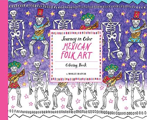 Journey in Color: Mexican Folk Art: Coloring (Dead Folk Art)