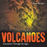 img - for Volcanoes: Encounters through the Ages book / textbook / text book