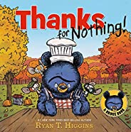 Thanks for Nothing (A Little Bruce Book)