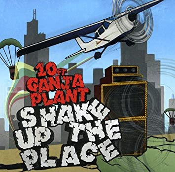 10 Ft Ganja Plant Shake Up The Place Amazon Com Music