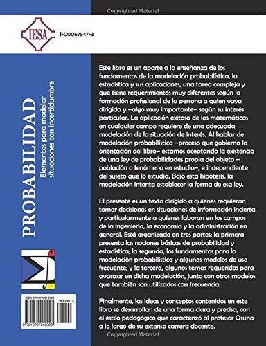 Probabilidad: Elementos para modelar situaciones con incertidumbre: Amazon.es: Edgar Elías Osuna: Libros