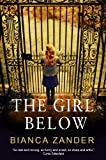 Front cover for the book The Girl Below by Bianca Zander