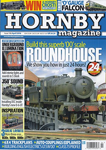Hornby Magazine (Issue 106 - April 2016 - Reviewed: 'O' Gauge Falcon) ()