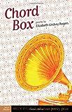 Chord Box, Elizabeth Lindsey Rogers, 1557289980