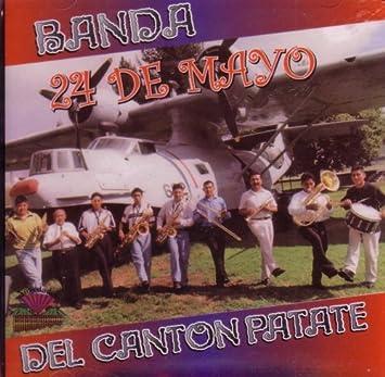 Amazon.com: Banda 24 de Mayo del Canton Patate: Music