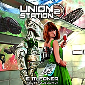 Alien Night on Union Station Audiobook