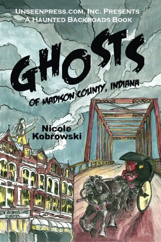 Ghosts of Madison County, Indiana pdf