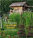 Chroniques d'un potager familial de Philippe Giraud ( 17 septembre 2010 )