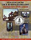 Contractor's State License : Study Guide for the Law and Business Examination for the State of CA, Lucente, Paul, 1889892203