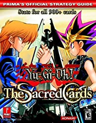 Yu-GI-Oh! the Sacred Cards: Prima's Official Strategy Guide