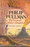 """The Firework Maker's Daughter"" av Philip Pullman"