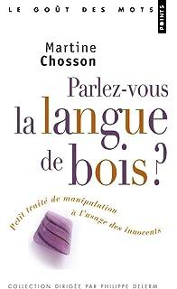 Une histoire de la langue de bois (Champs Histoire) (French Edition)