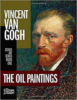 vincent van gogh the oil paintings zedign art series