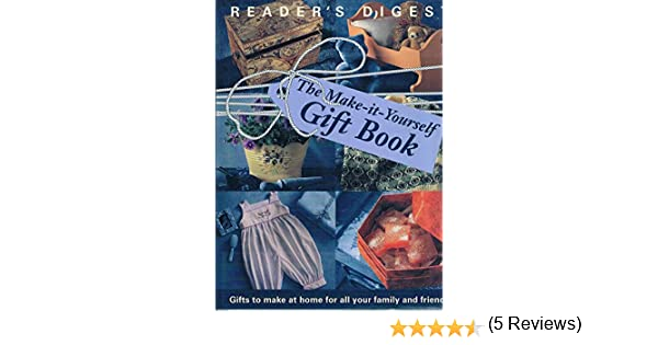 The make it yourself gift book readers digest 9780864388919 the make it yourself gift book readers digest 9780864388919 amazon books solutioingenieria Gallery