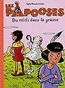 Les Papooses, Tome 6 : Du rififi dans la prairie par Dieuaide