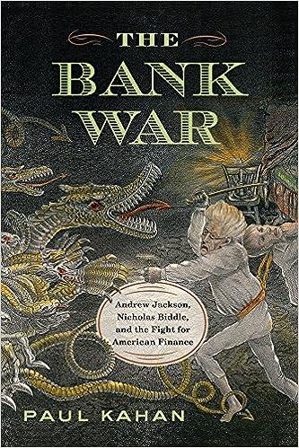 The Bank War Kahan Paul 9781594162343 Amazon Com Books