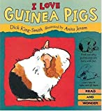 I Love Guinea Pigs (Read and Wonder)