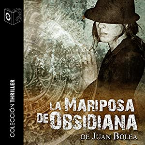 La mariposa de obsidiana [The Obsidian Butterfly] Audiobook