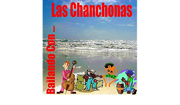 Bailando Con... Las Chanchonas by Various artists on Amazon Music - Amazon.com