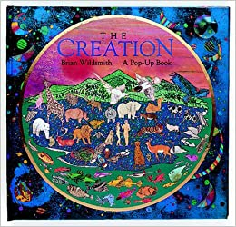 1c03d4c1b3f0db The Creation  Pop-up Book  Brian Wildsmith  9780192799906  Amazon.com  Books