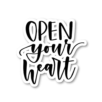 Amazoncom Open Your Heart Sticker Inspirational Quotes Stickers