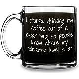 Tolerance Level Funny Glass Coffee Mug