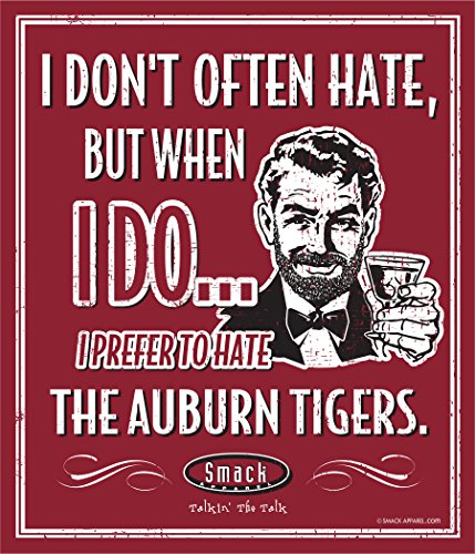 Nalie Sports Alabama Football Fans. Stay Victorious. I Don't Often Hate (Anti-Auburn). Metal Man Cave Sign