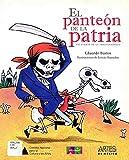Panteon De La Patria, El (Rustico) (Spanish Edition)