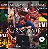 Ancient Voices - The Survivor Themes
