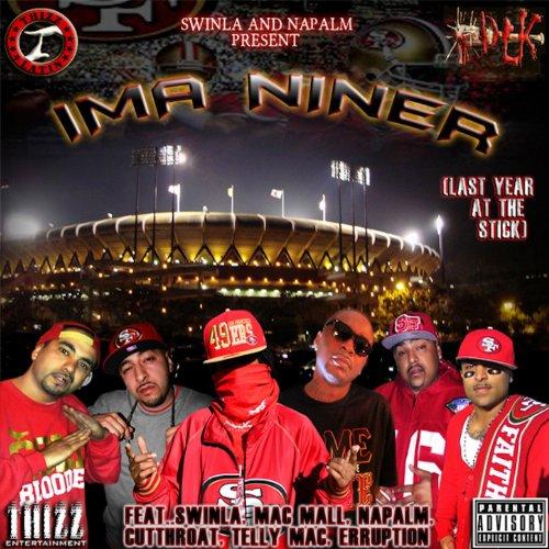 Ima Niner (feat. Mac Mall, Telly Mac, Cutthroat, & Erruption) ()
