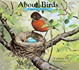 About Birds, Cathryn P. Sill, 0613603788