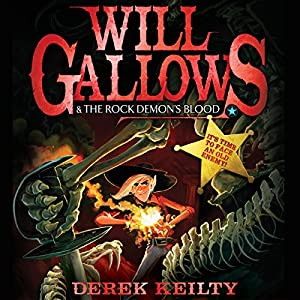 Will Gallows and the Rock Demon's Blood Audiobook