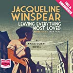 Leaving Everything Most Loved | Jacqueline Winspear