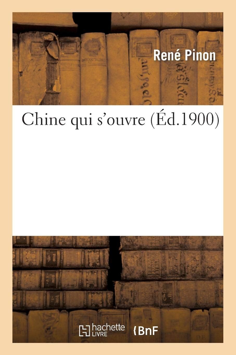 Chine Qui S Ouvre Histoire French Edition Pinon R