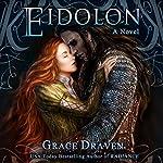 Eidolon: Wraith Kings, Book 2 | Grace Draven