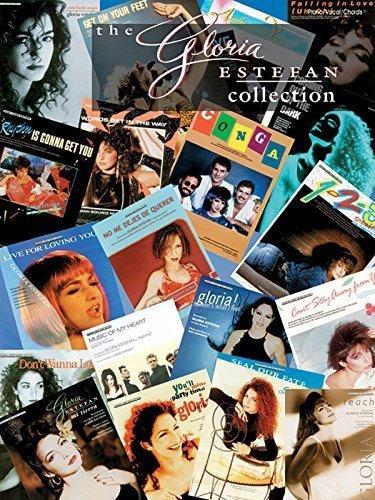 The Gloria Estefan Collection: Piano/Vocal/Chords by Estefan, Gloria (1999) Sheet music - Gloria Estefan Collection