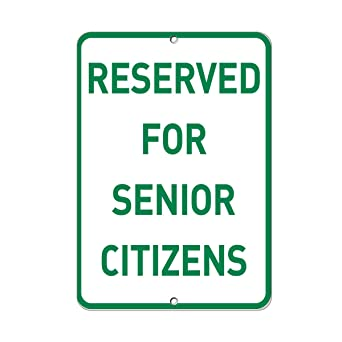 Amazon.com: Reservado para Senior CITIZENS Parking Sign ...