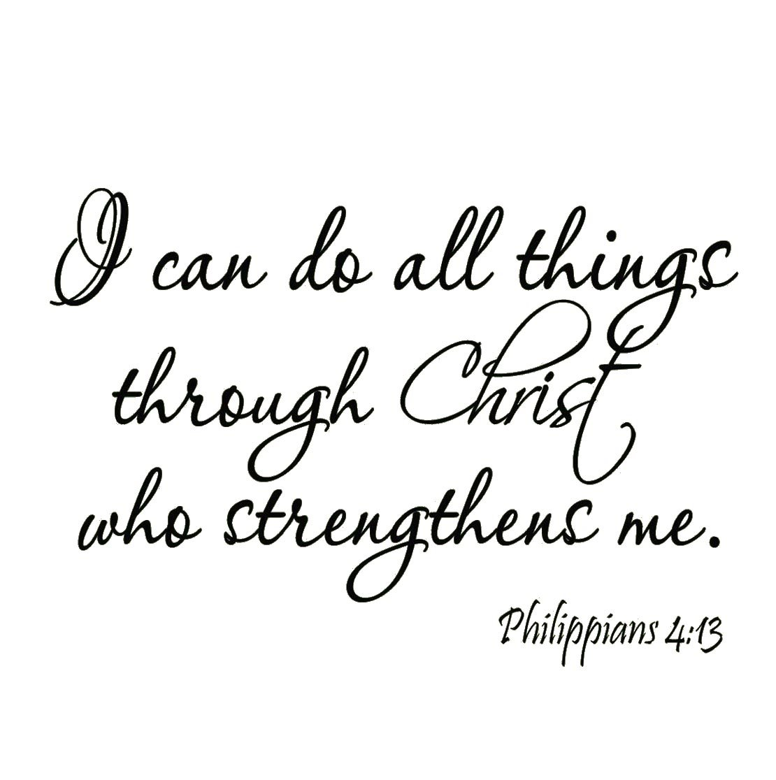 I Can Do All Things Through Christ Who Strengthens Me Philippians 4:13 Wall Decal Bible Scripture Christian Wall Art Quote Lettering Mural