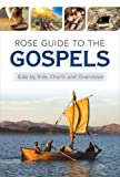Rose Guide to the Gospels: Side-By-Side Charts