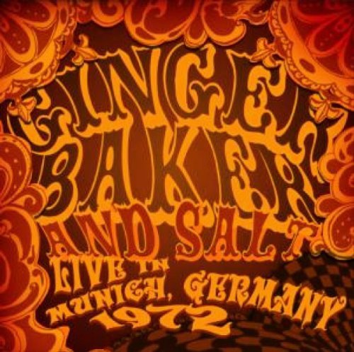 Ginger Baker and Salt: Live in Munich, Germany, 1972