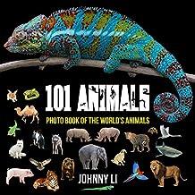 101 Animals: Photo Book of the World's Animals (English Edition)