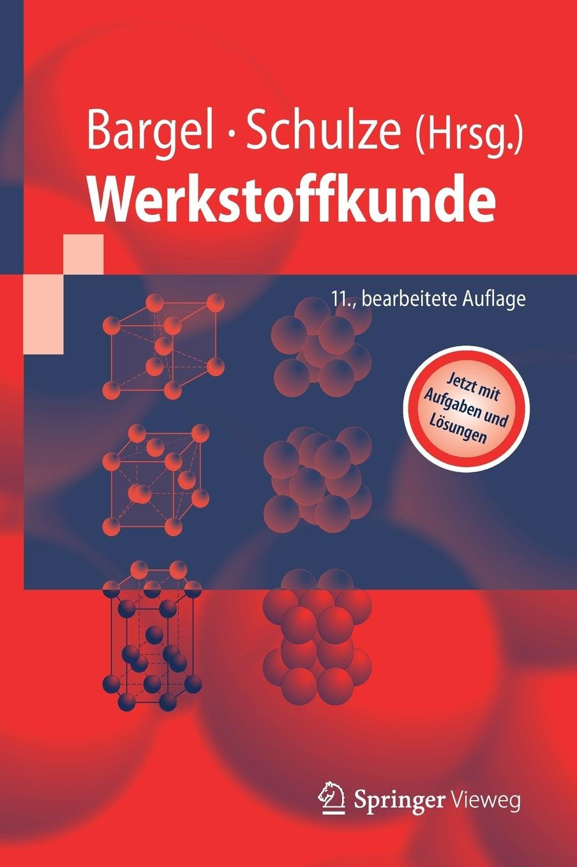 Werkstoffkunde (Springer-Lehrbuch)