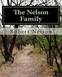The Nelson Family, Robert Nelson, 1466209852