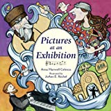 Pictures at an Exhibition, Anna Harwell Celenza, 1570916861