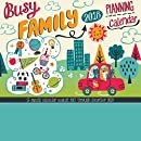Busy Family Calendar 2018: Adorable Stickers and Big Grids to keep track of your Busy Family!