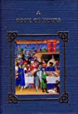 Book of Hours, T. Tolley, 0062511327
