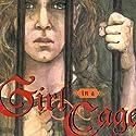 Girl in a Cage: Stuart Quartet Audiobook by Jane Yolen, Robert J. Harris Narrated by Nicola Barber