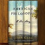 American Philosophy: A Love Story | John Kaag