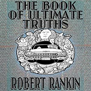 The Book of Ultimate Truths Audiobook